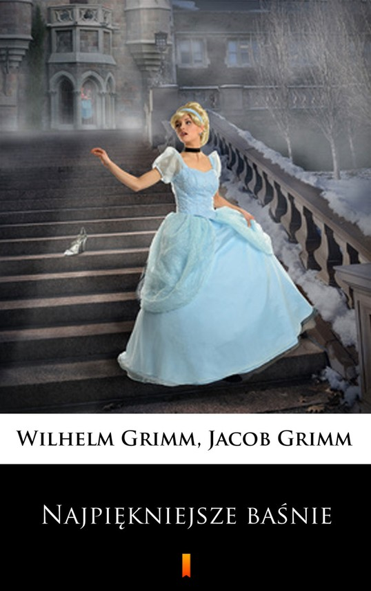 okładka Najpiękniejsze baśnie, Ebook   Wilhelm Grimm, Jacob Grimm