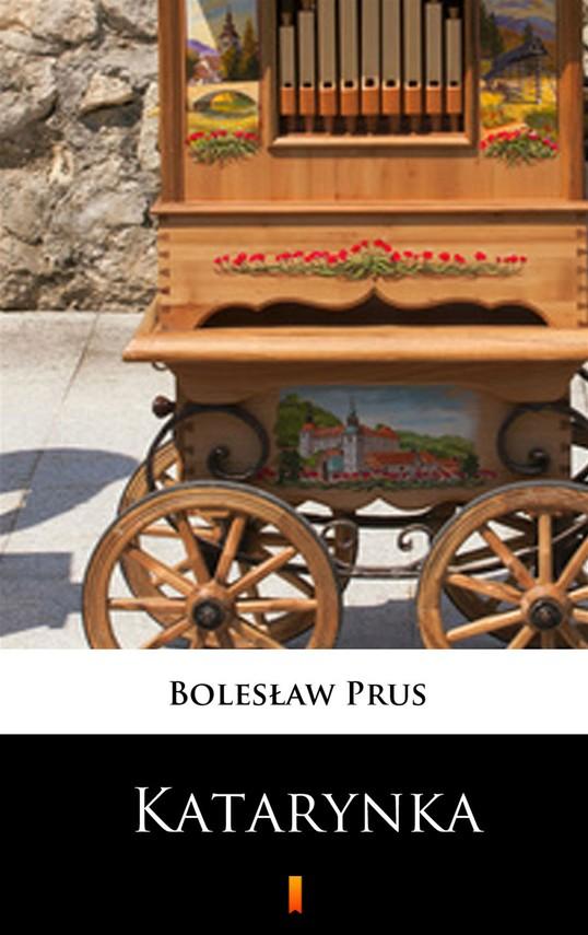 okładka Katarynkaebook | epub, mobi | Bolesław Prus
