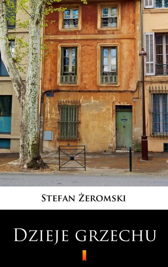okładka Dzieje grzechuebook | epub, mobi | Stefan Żeromski