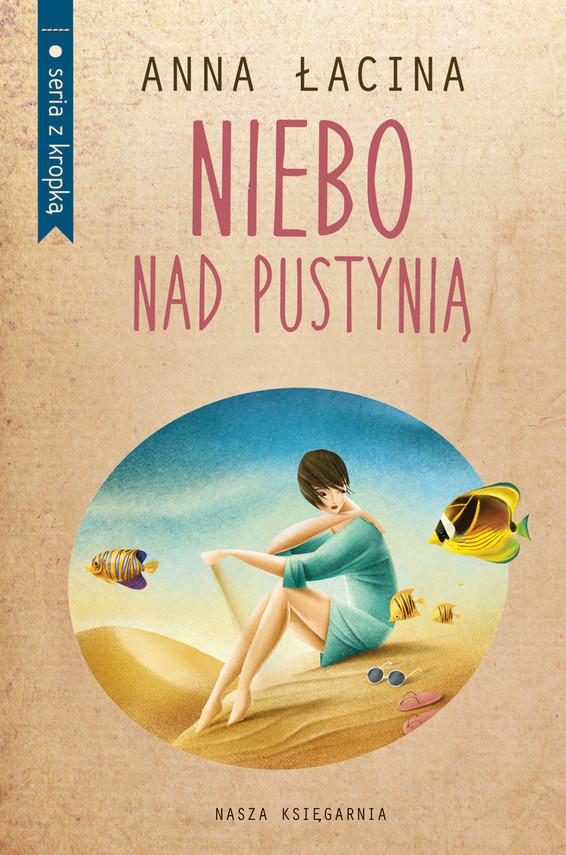 okładka Niebo nad pustynią, Ebook | Anna Łacina
