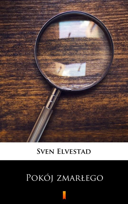okładka Pokój zmarłego, Ebook | Sven Elvestad
