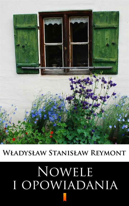 okładka Nowele i opowiadania, Ebook | Władysław Stanisław Reymont