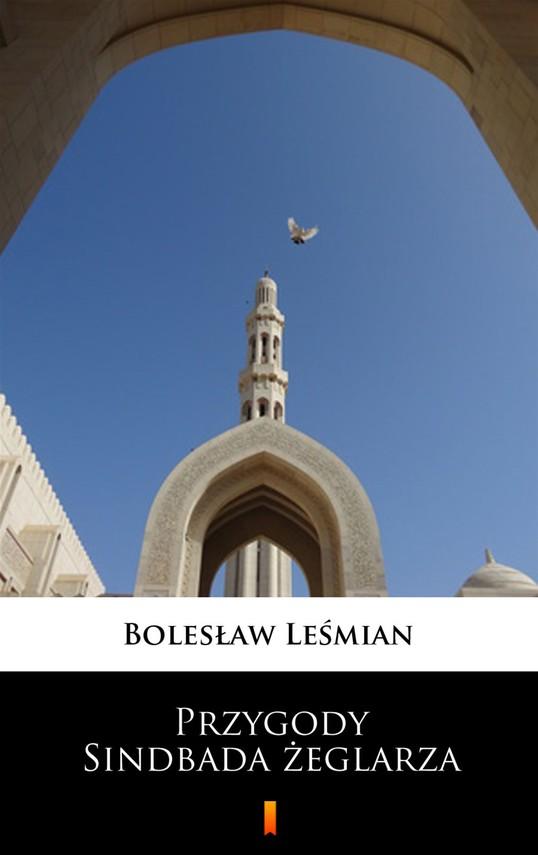 okładka Przygody Sindbada żeglarza, Ebook   Bolesław  Leśmian