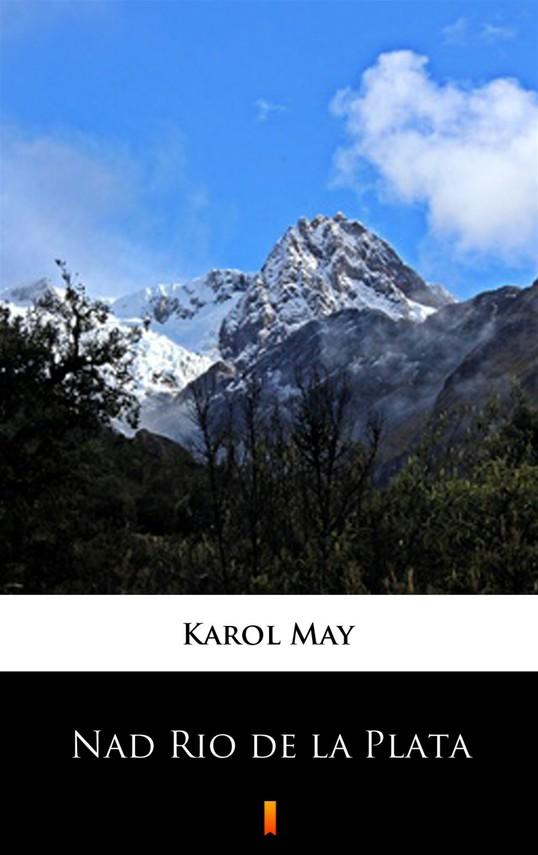 okładka Nad Rio de la Plataebook | epub, mobi | Karol May