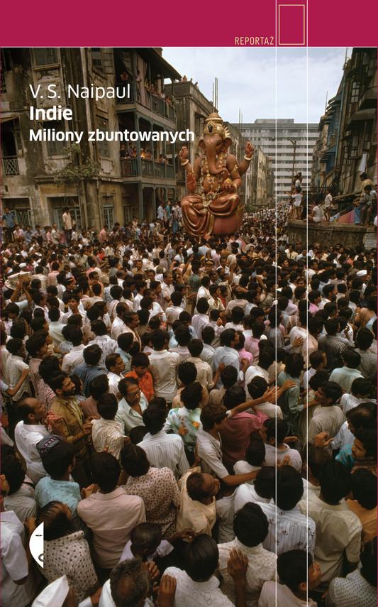 okładka Indie. Miliony zbuntowanych, Ebook | V.S. Naipaul