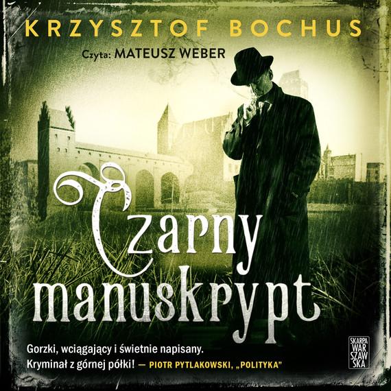 okładka Czarny Manuskrypt, Audiobook | Krzysztof Bochus