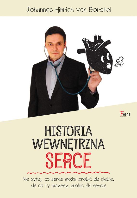 okładka Historia wewnętrzna. Serce, Ebook | Johannes Hinrich von Borstel