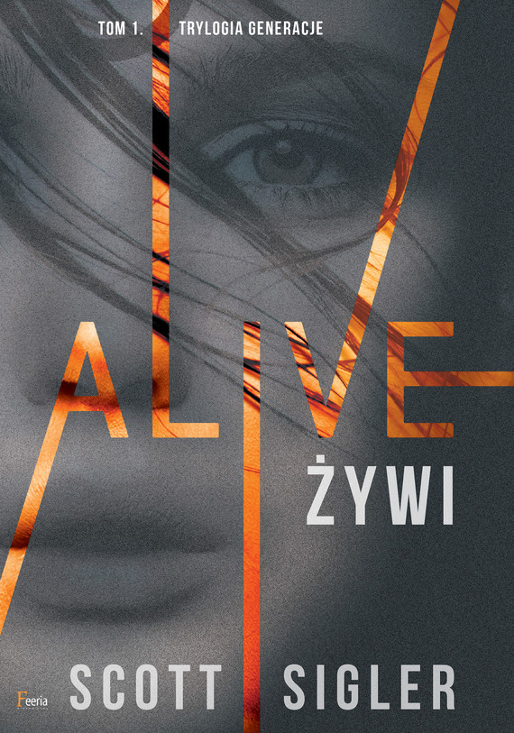 okładka Alive/Żywi, Ebook | Scott Sigler