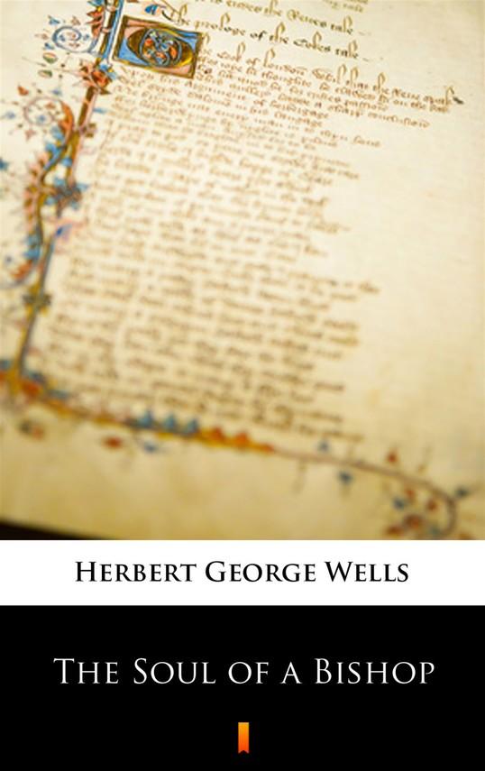 okładka The Soul of a Bishopebook | epub, mobi | Herbert George Wells