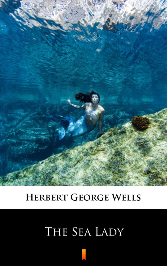 okładka The Sea Lady, Ebook | Herbert George Wells