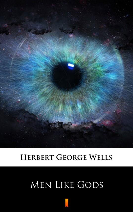 okładka Men Like Gods, Ebook | Herbert George Wells