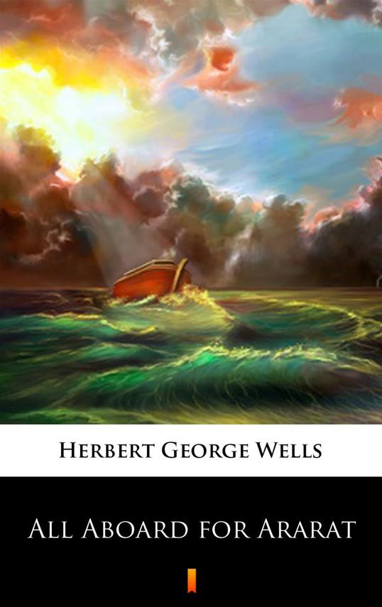okładka All Aboard for Ararat, Ebook | Herbert George Wells