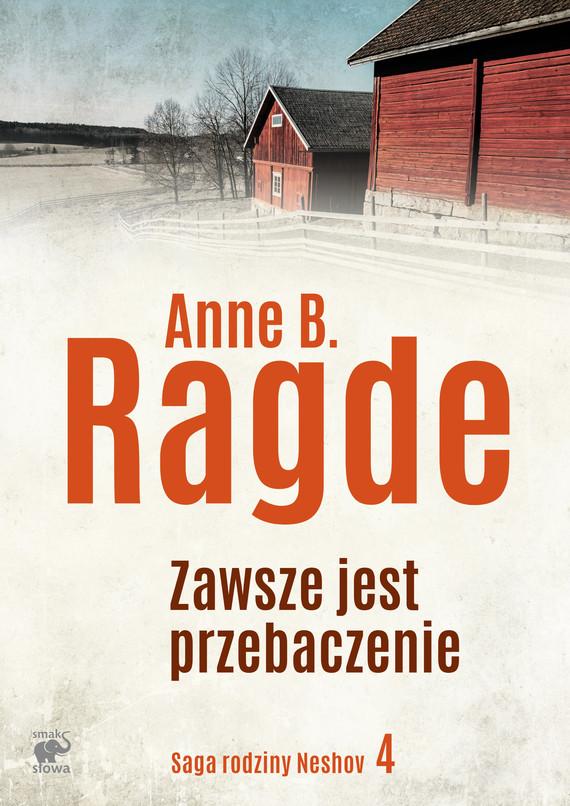 okładka Zawsze jest przebaczenie, Ebook | Anne B. Ragde