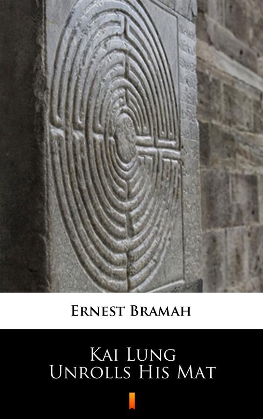 okładka Kai Lung Unrolls His Mat, Ebook | Ernest Bramah