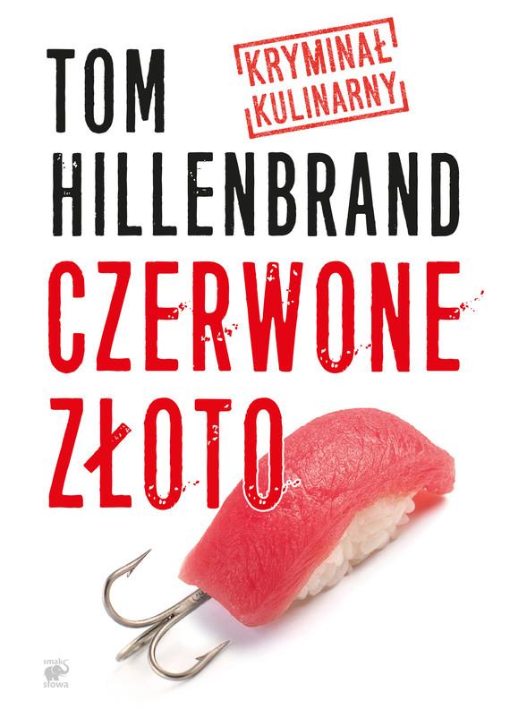 okładka Czerwone złotoebook | epub, mobi | Tom  Hillenbrand