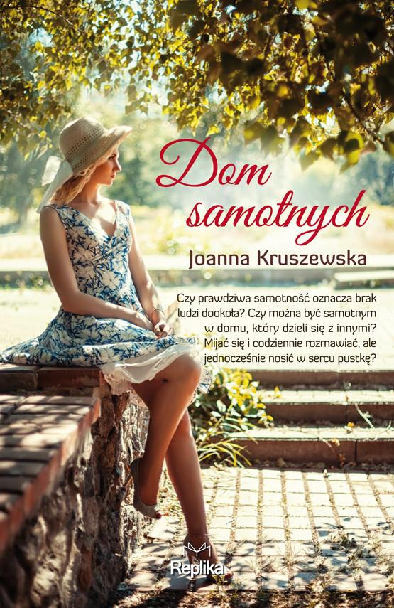 okładka Dom samotnychebook   epub, mobi   Joanna Kruszewska
