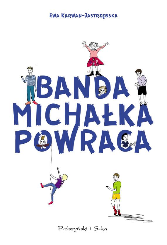 okładka Banda Michałka powracaebook | epub, mobi | Ewa Karwan-Jastrzębska