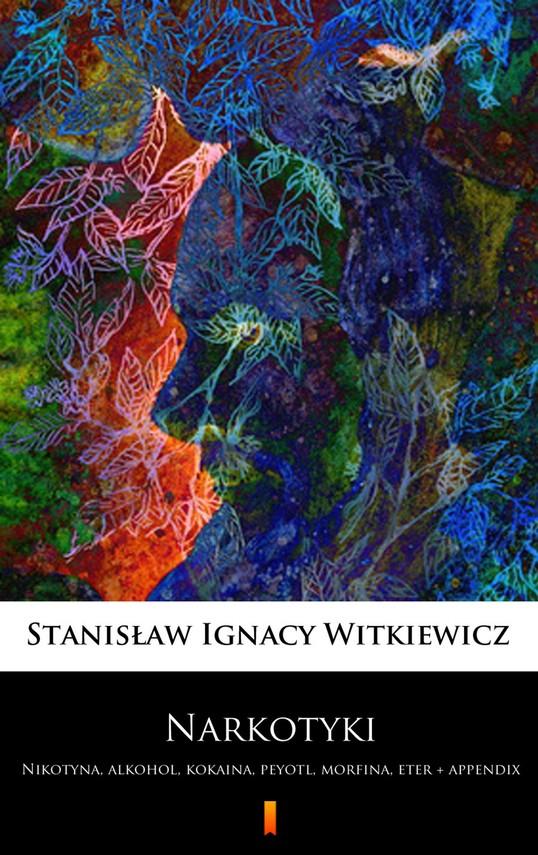 okładka Narkotyki, Ebook | Stanisław Ignacy Witkiewicz