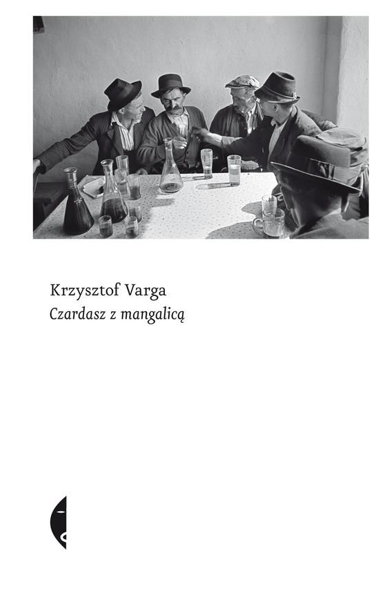 okładka Czardasz z mangalicą, Ebook | Krzysztof Varga