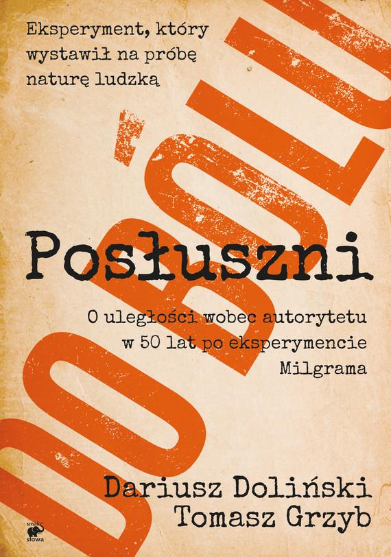 okładka Posłuszni do bólu, Ebook | Tomasz Grzyb, Dariusz Doliński