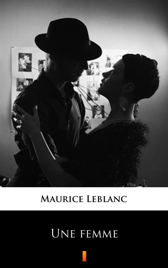 okładka Une femmeebook   epub, mobi   Maurice Leblanc
