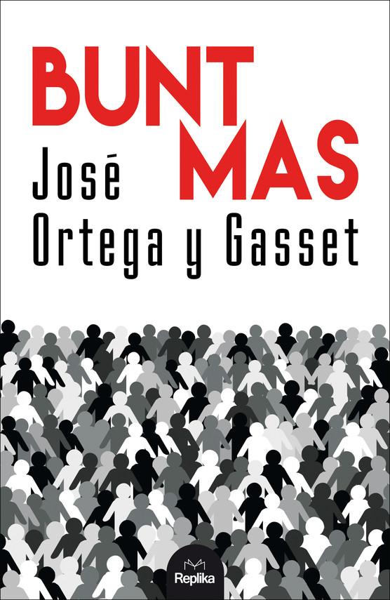 okładka Bunt masebook   epub, mobi   José OrtegayGasset