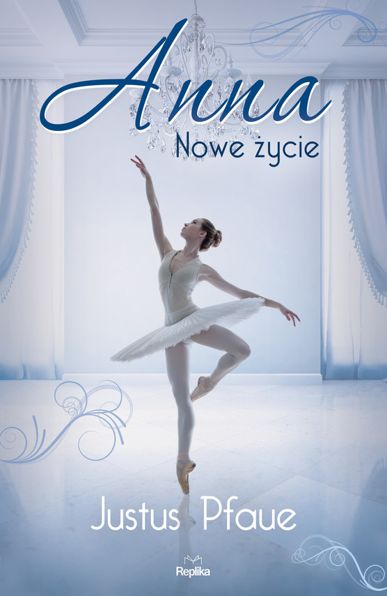okładka Anna. Nowe życie, Ebook | Justus Pfaue