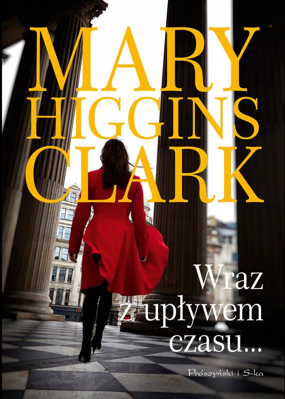 okładka Wraz z upływem czasu, Ebook | Mary Higgins Clark