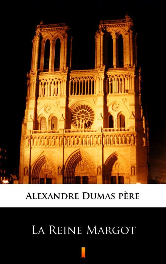 okładka La Reine Margot, Ebook | Alexandre Dumas