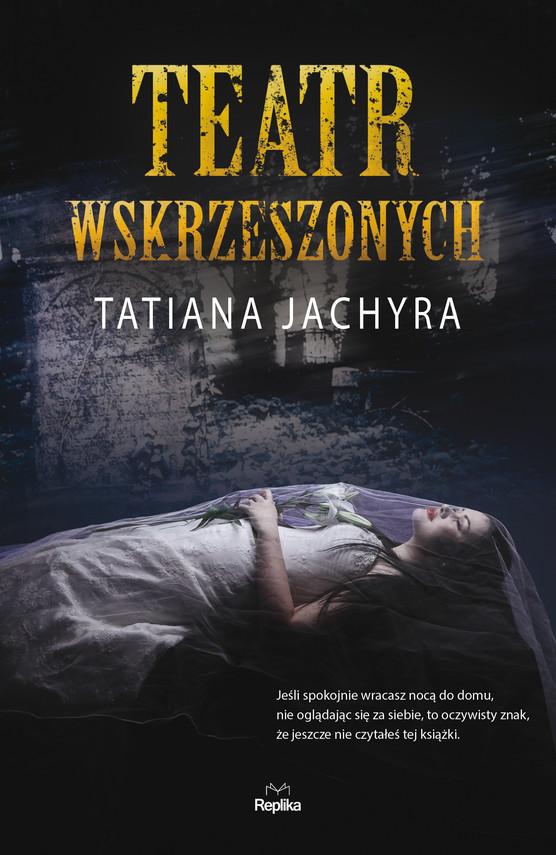 okładka Teatr wskrzeszonych, Ebook | Tatiana Jachyra