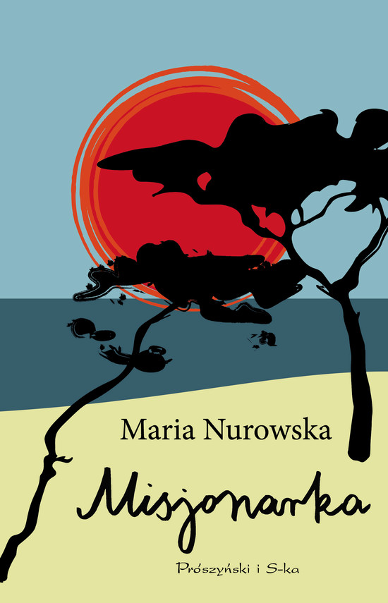okładka Misjonarka, Ebook | Maria Nurowska
