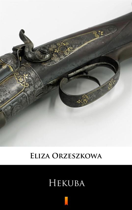 okładka Hekubaebook | epub, mobi | Eliza Orzeszkowa