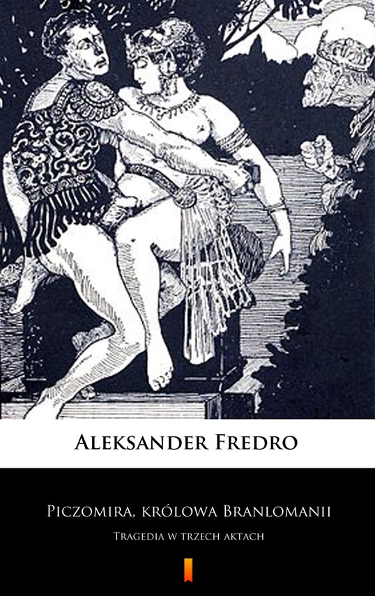 okładka Piczomira, królowa Branlomanii, Ebook | Aleksander Fredro