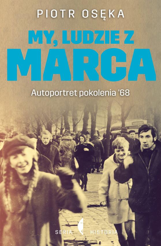 okładka My, ludzie z Marca, Ebook | Piotr Osęka