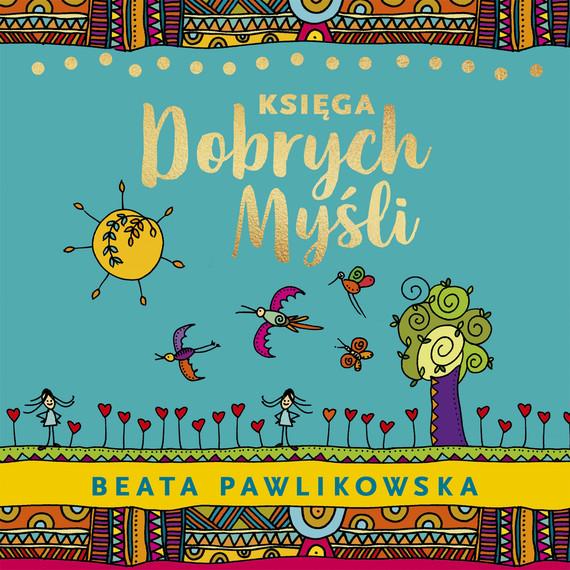 okładka Księga dobrych myśli, Audiobook | Beata Pawlikowska
