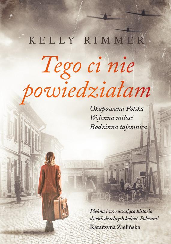 okładka Tego ci nie powiedziałam, Ebook | Kelly Rimmer
