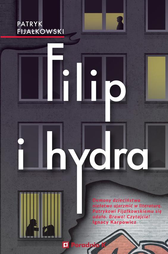 okładka Filip i hydra, Ebook | Fijałkowski Patryk