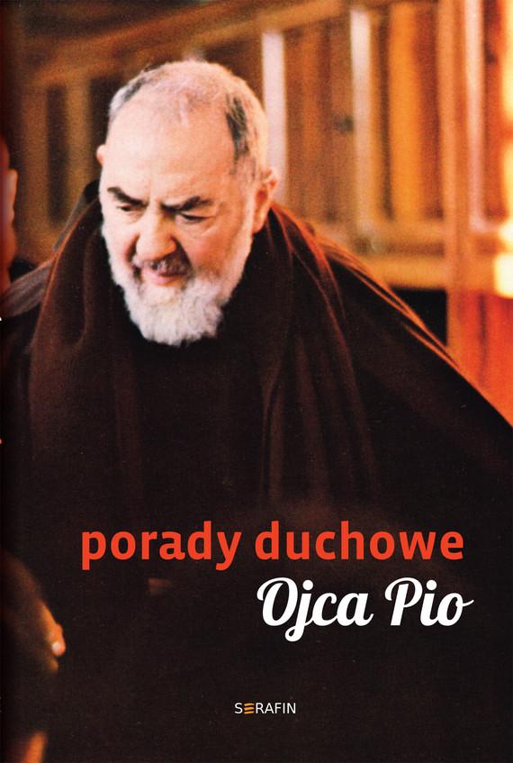 okładka Porady duchowe Ojca Pioebook | epub, mobi | Ojciec Pio, Joanna Świątkiewicz
