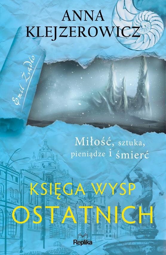 okładka Księga Wysp Ostatnichebook | epub, mobi | Anna Klejzerowicz