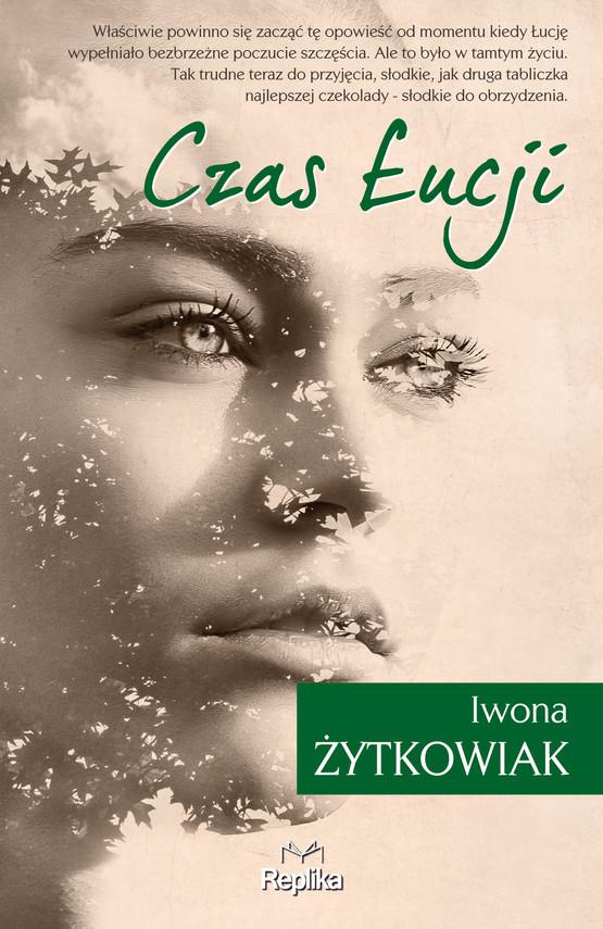 okładka Czas Łucji, Ebook | Iwona Żytkowiak