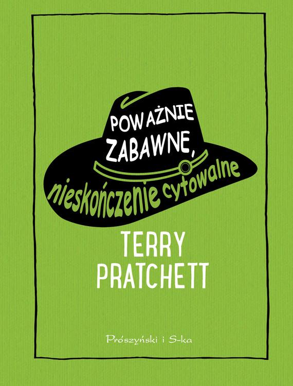 okładka Poważnie zabawne, nieskończenie cytowalne, Ebook | Terry Pratchett