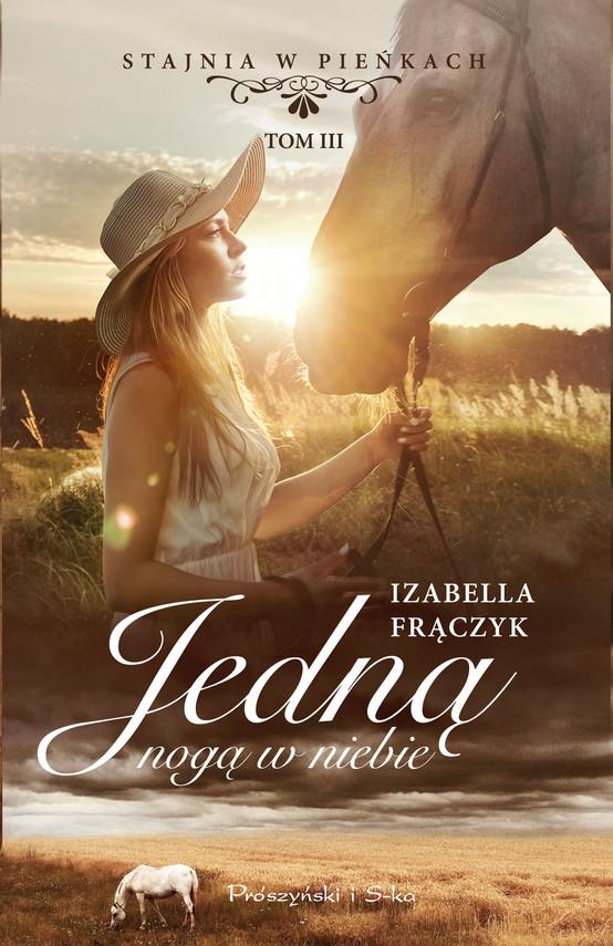 okładka Jedną nogą w niebie, Ebook | Izabella  Frączyk