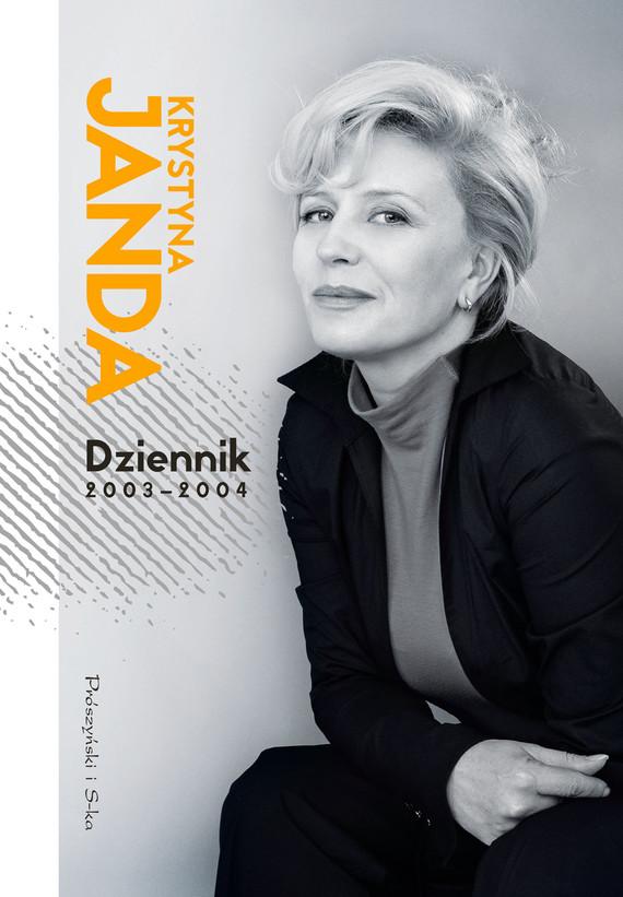 okładka Dziennik 2003-2004ebook | epub, mobi | Krystyna Janda