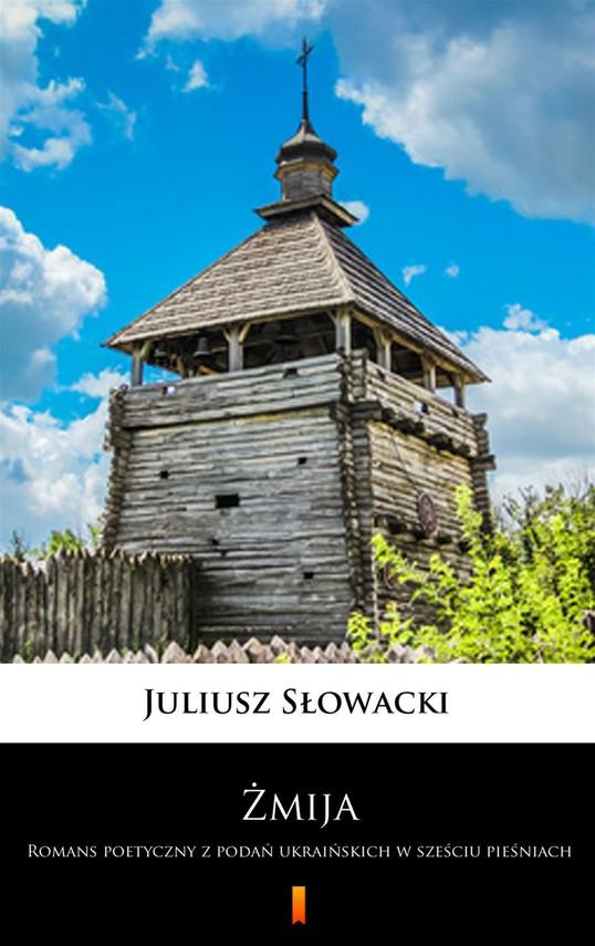 okładka Żmijaebook | epub, mobi | Juliusz Słowacki