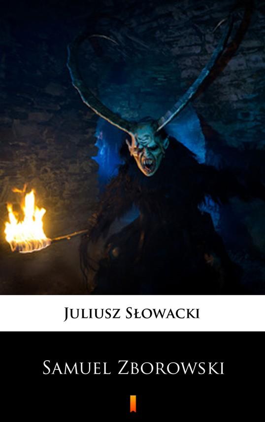 okładka Samuel Zborowskiebook | epub, mobi | Juliusz Słowacki