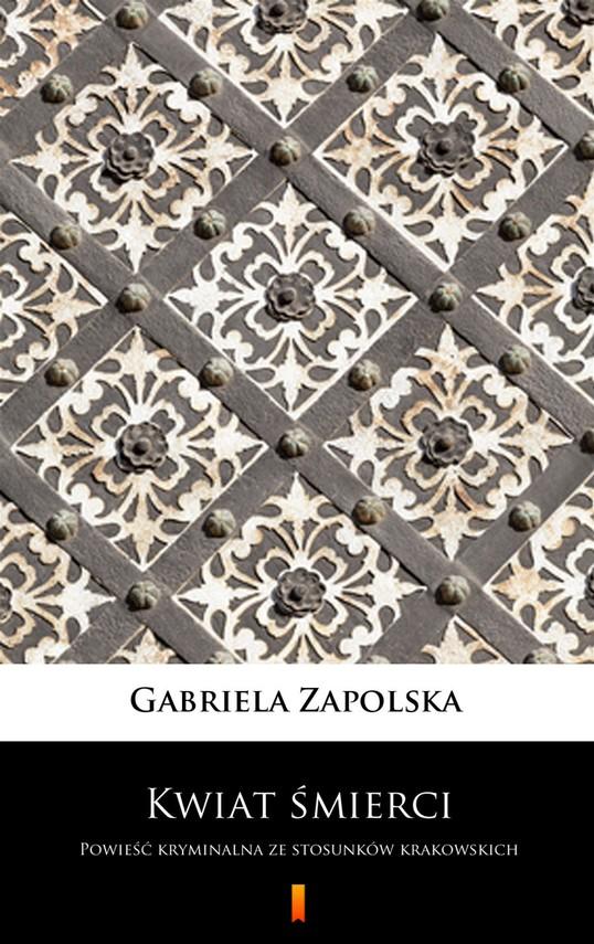 okładka Kwiat śmierciebook | epub, mobi | Gabriela Zapolska
