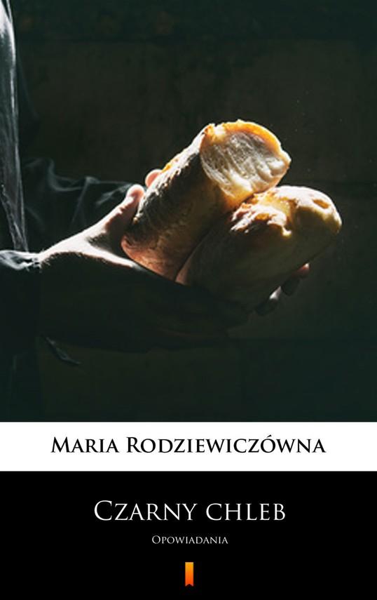 okładka Czarny chlebebook | epub, mobi | Maria Rodziewiczówna