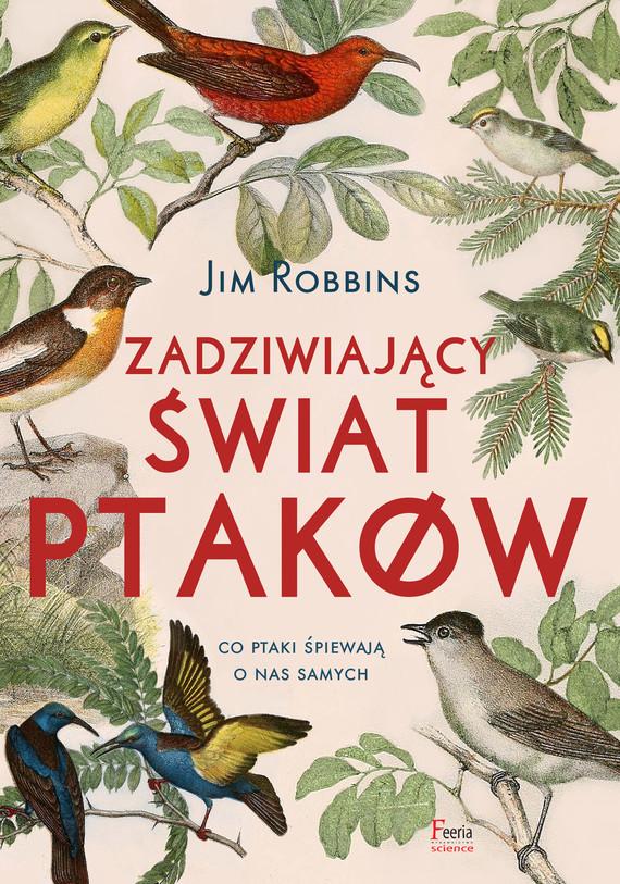 okładka Zadziwiający świat ptakówebook | epub, mobi | Jim Robbins