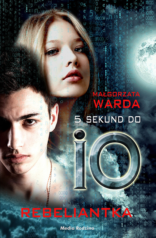 okładka 5 sekund do IO. Rebeliantkaebook | epub, mobi | Małgorzata Warda