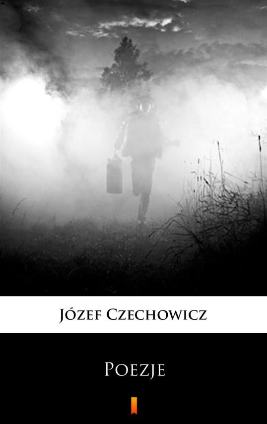 okładka Poezje, Ebook   Józef Czechowicz